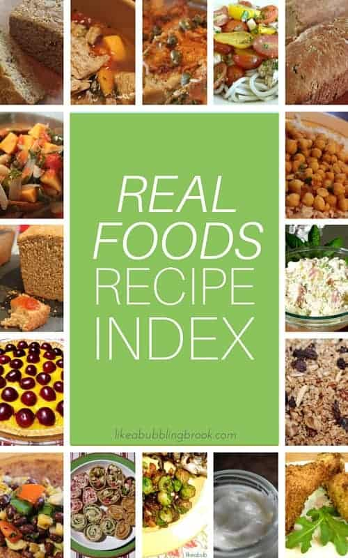 Traditional, whole, real foods recipe index