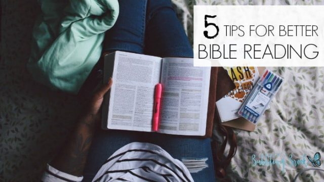 5 Tips for Better Bible Reading