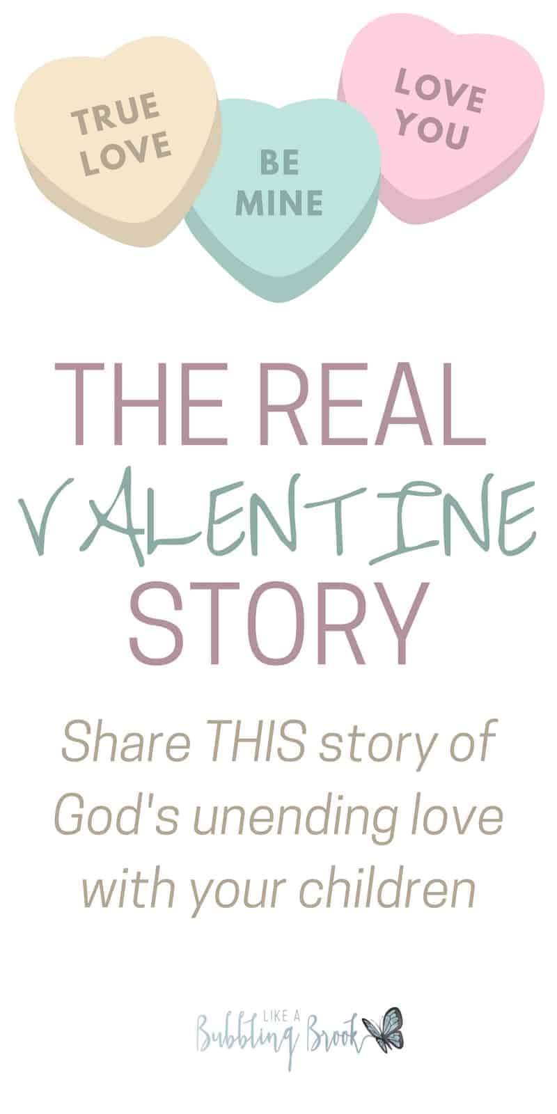 The REAL Valentine Story