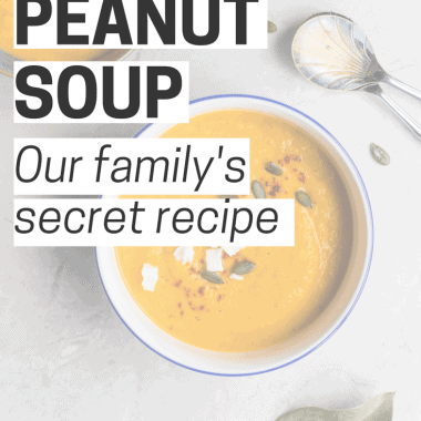 African Peanut Soup - Our Family's Secret Recipe