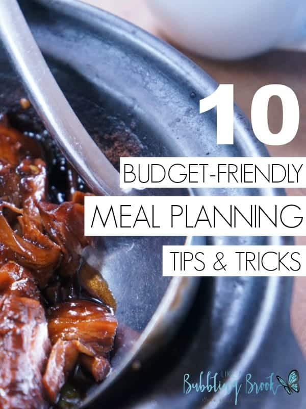 10 Family Meal Planner Tips For When You're Budget Is Tight