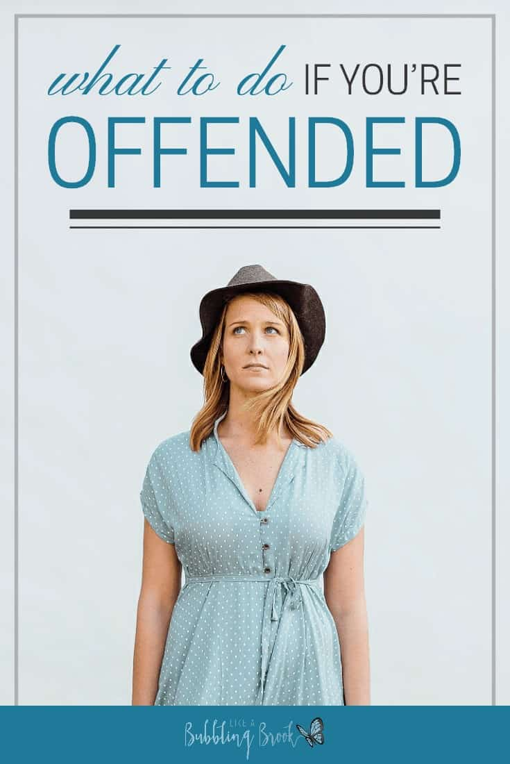 What to do if you're offended