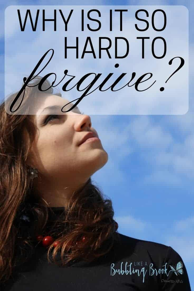 Dear God, why is it so hard to forgive?