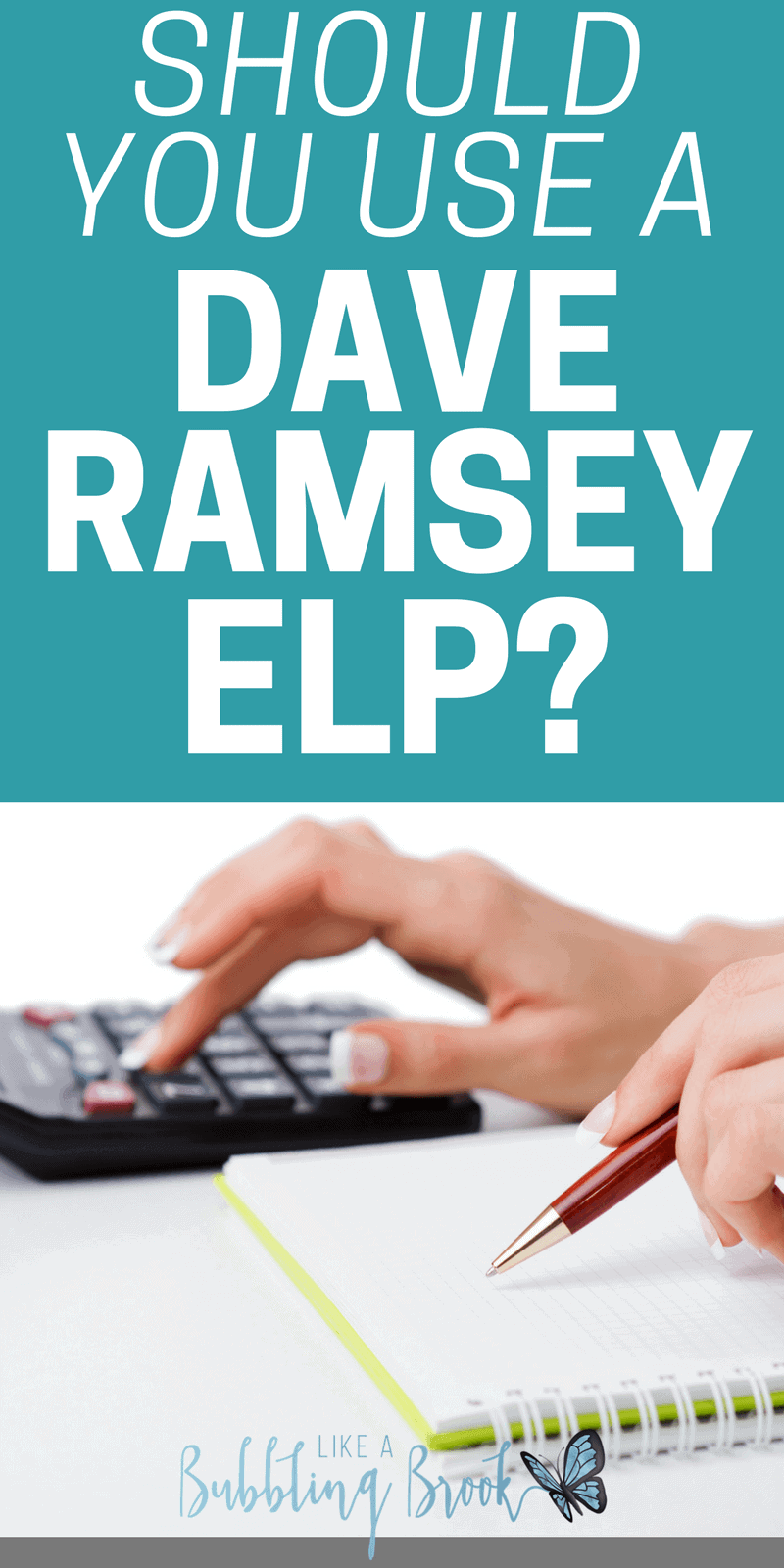 Should you use a Dave Ramsey ELP