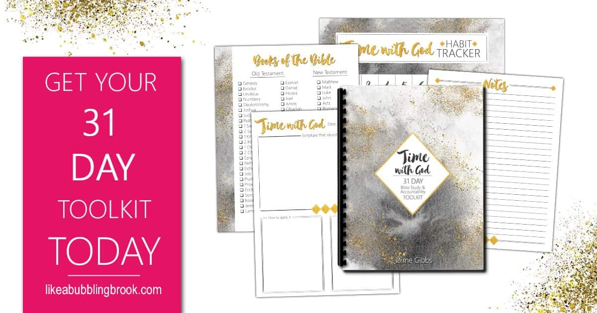 How to get closer to God with the 31 Day Time With God Toolkit