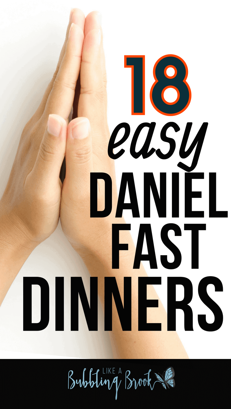 Easy Daniel Fast Recipes for When You Need Dinner, Quick