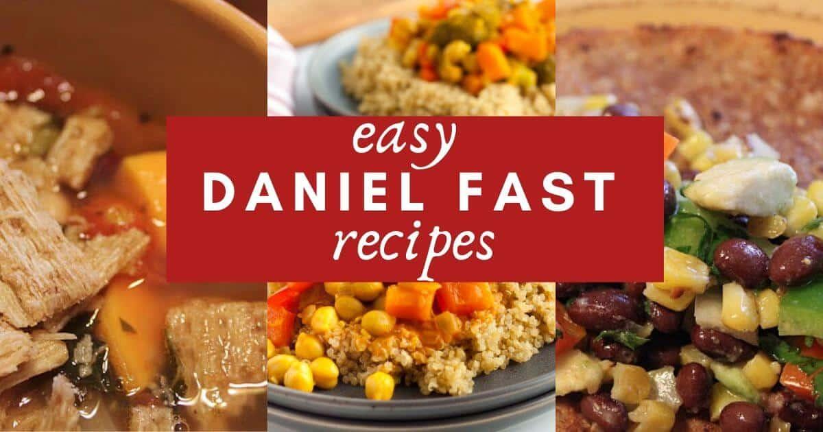 Daniel Fast recipes for easy dinner