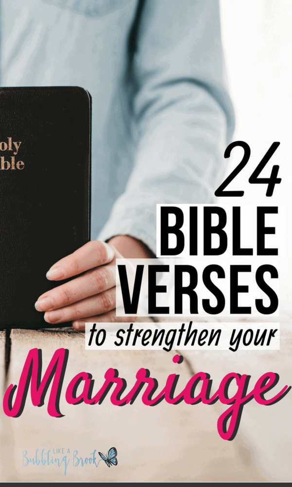 Bible verses to strengthen a marriage and draw you closer to your spouse and to God.