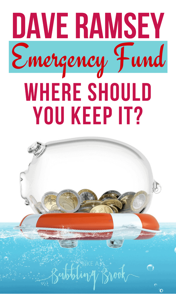 The Dave Ramsey emergency fund: Where should you keep it?
