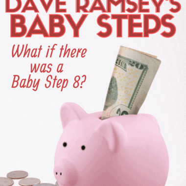 What to do after Dave Ramsey Baby Steps?