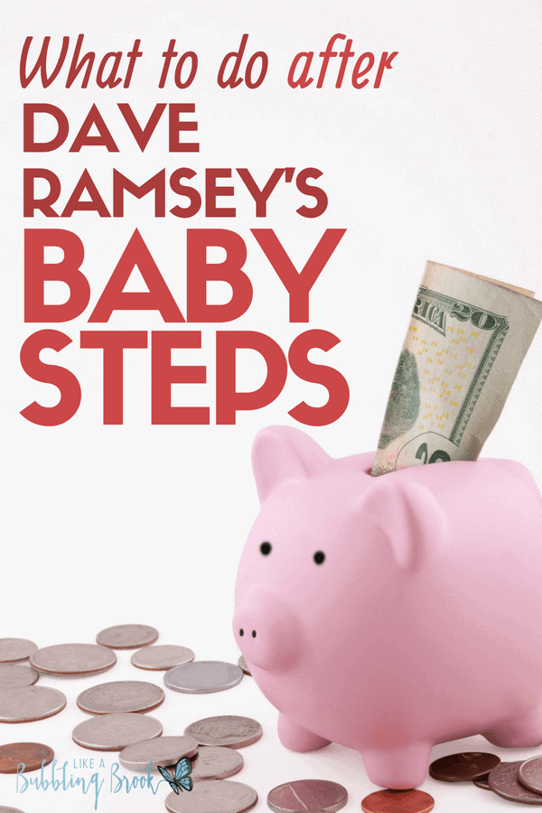 What to do after Dave Ramsey Baby Steps? What if there was a baby step 8 -- what would it be?