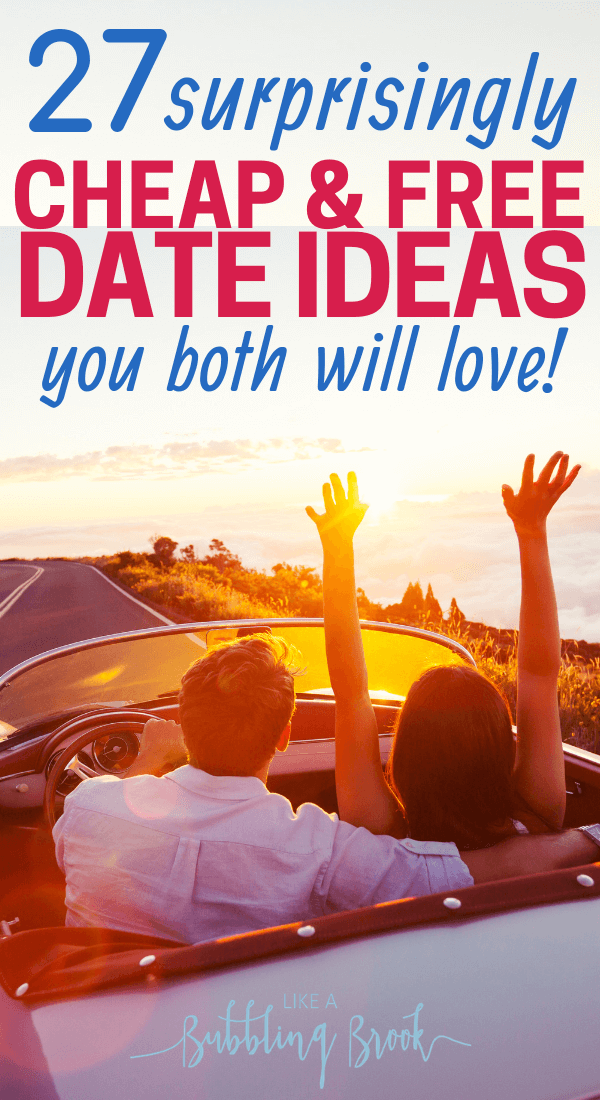 27 cheap or free date ideas you both will love!