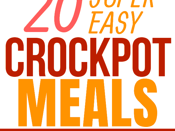 20 easy crockpot meals and recipes that will help you stay out of the fast food line on a busy weeknight