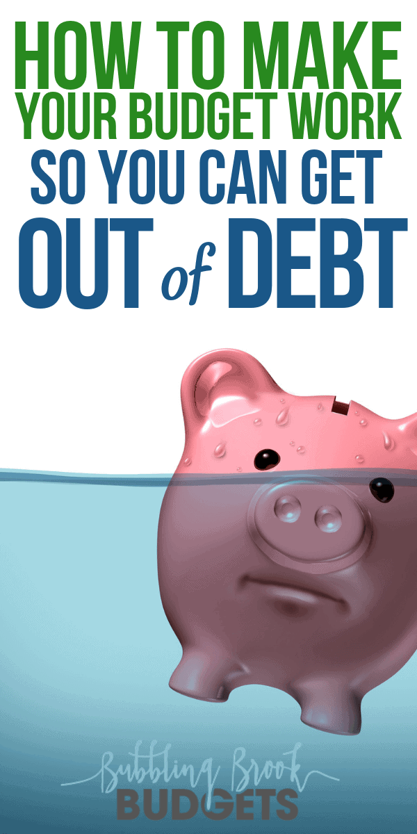 How to make your budget work so you can start getting out of debt