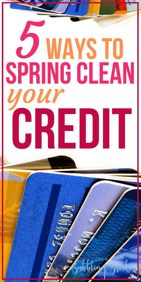Spring Cleaning 101: How to clean up your credit