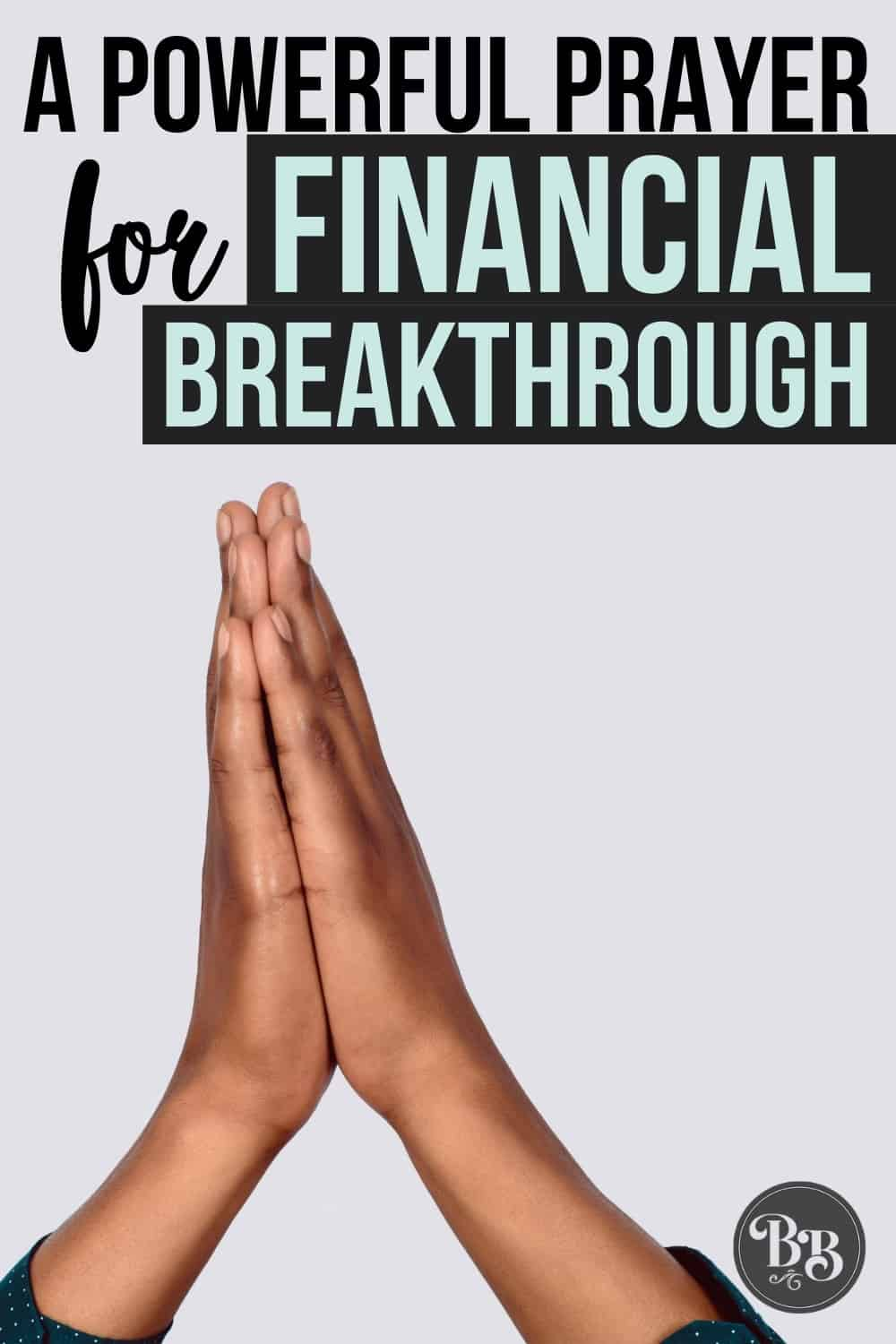 Breakthrough prayer for finances - pin to Pinterest