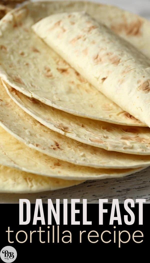Daniel Fast tortillas