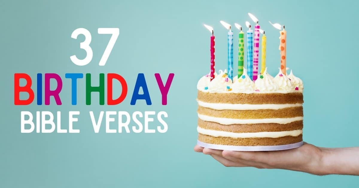 37 birthday bible verses (small cake with candles)