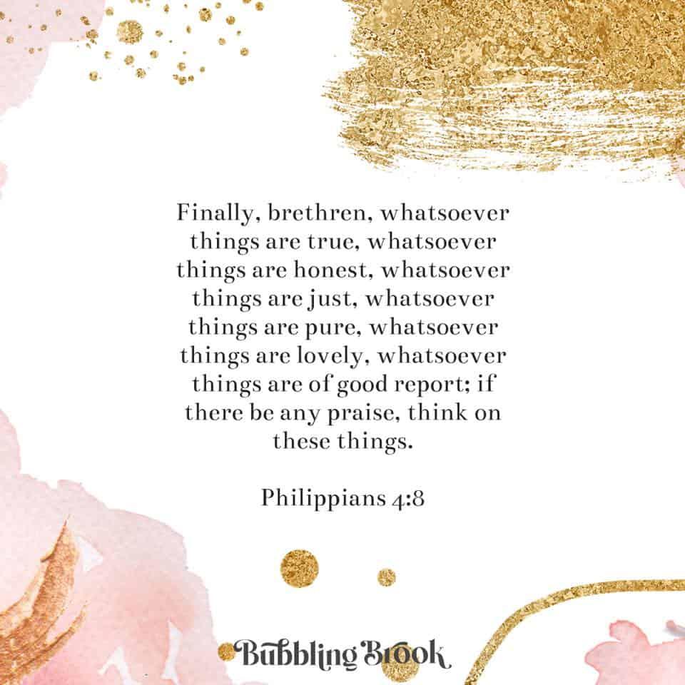 Bible verse - Philippians 4:8