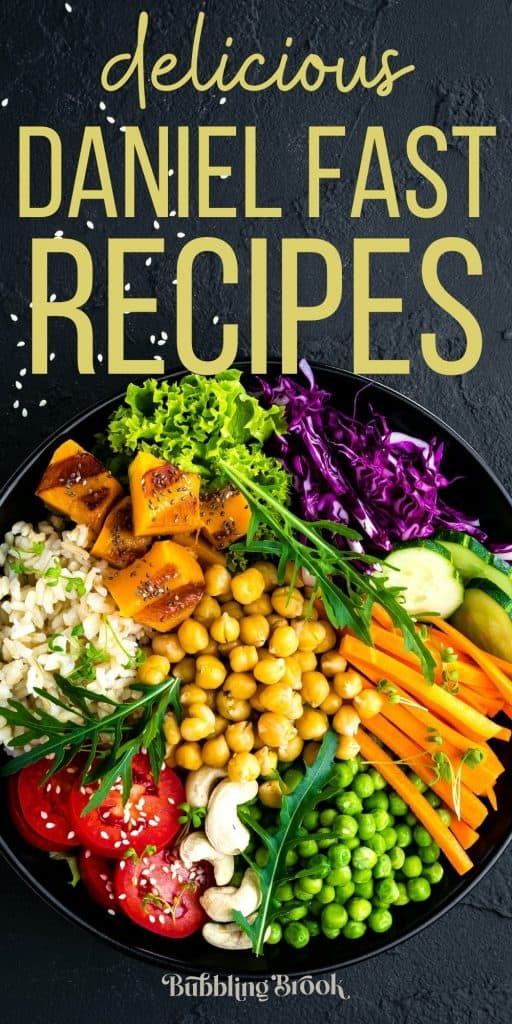 27 Daniel Fast Recipes You'll Actually Enjoy! - pin for Pinterest