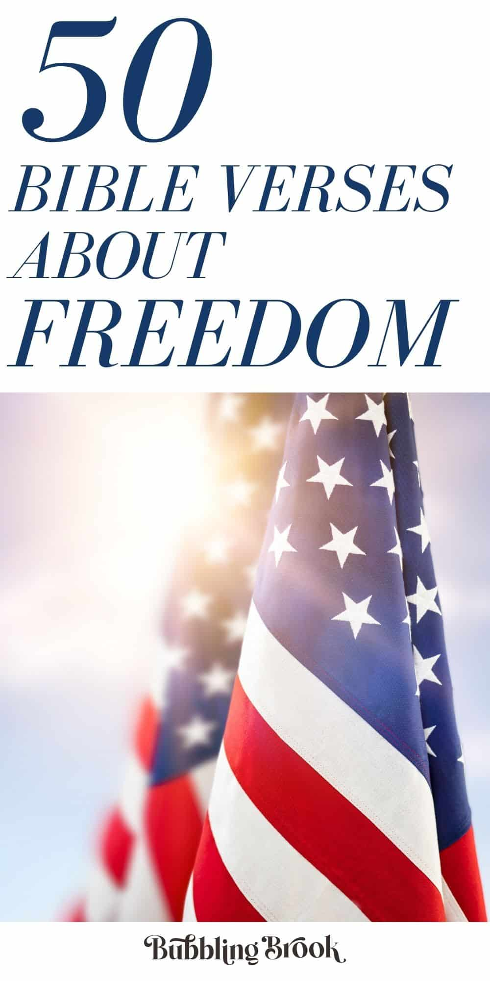Bible verses about freedom for USA, July 4th, Independence Day, etc