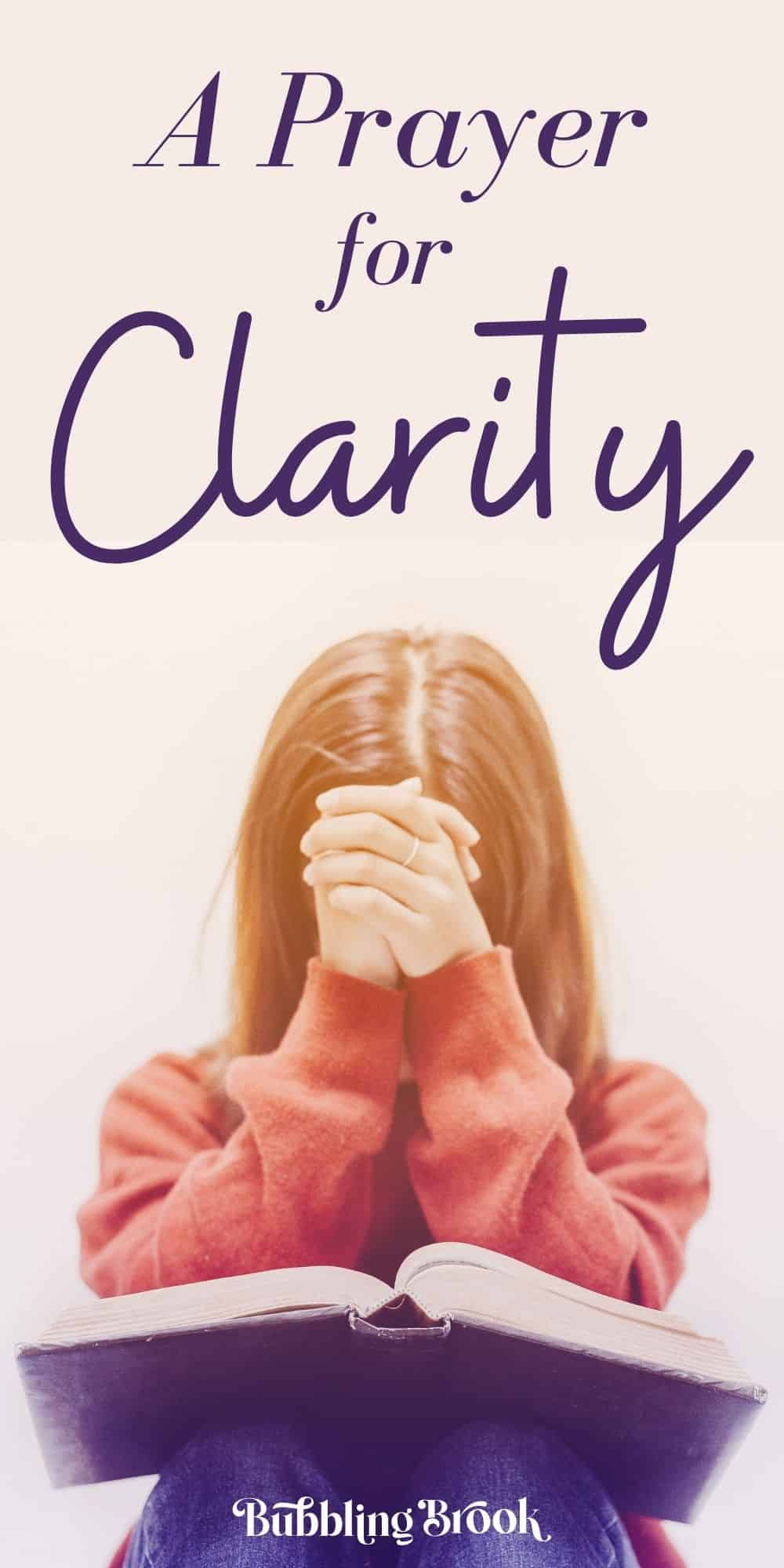 A Prayer for Clarity - pin for pinterest